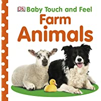 Baby Touch And Feel: Farm Animals^Baby Touch And Feel: Farm Animals