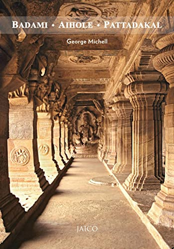 Badami; Aihole; Pattadakal (Jaico/Deccan Heritage Foundation Guidebook)