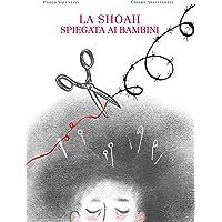 La Shoah spiegata ai bambini. La misteriosa scomparsa di aghi e spille dalla bottega dei fili di Nuvoletta Gentile
