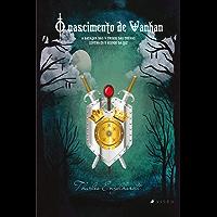 O nascimento de Vanhan: a batalha das 4 tribos das trevas contra os 5 reinos da luz