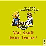 Tennis - Viel Spaß!