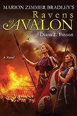 Marion Zimmer Bradley's Ravens of Avalon Kindle Edition