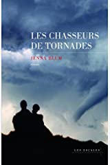 Les chasseurs de tornades (HORS COLLECTION) (French Edition) Kindle Edition