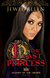 The Last Princess (Islands of the Crown Book 2)