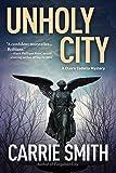 Unholy City: A Claire Codella Mystery
