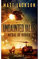 Undaunted Valor: Medal of Honor Kindle Edition
