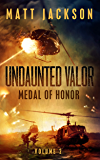 Undaunted Valor: Medal of Honor