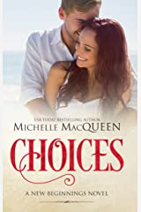 Choices (New Beginnings Book 1) Kindle Edition