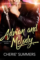 Adrian and Melody (Love on Fire Book 3) Kindle Edition