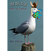 The Big Fish does it again... (The Big Fish Tails Book 4) (English Edition)