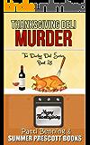 Thanksgiving Deli Murder (The Darling Deli Series Book 28)