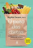 O peso das dietas: Emagreça de forma sustentável dizendo não às dietas