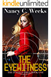 The Eyewitness: Book 1 (The D'Azzo Family)