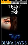 Trust No One (Vista Security Book 2)