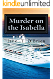 Murder on The Isabella: A Cassandra Cross Cozy Mystery (Cassandra Cross Cozy Mystery Series Book 1)