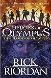 The Blood Of Olympus. Heroes Of Olympus Book 5