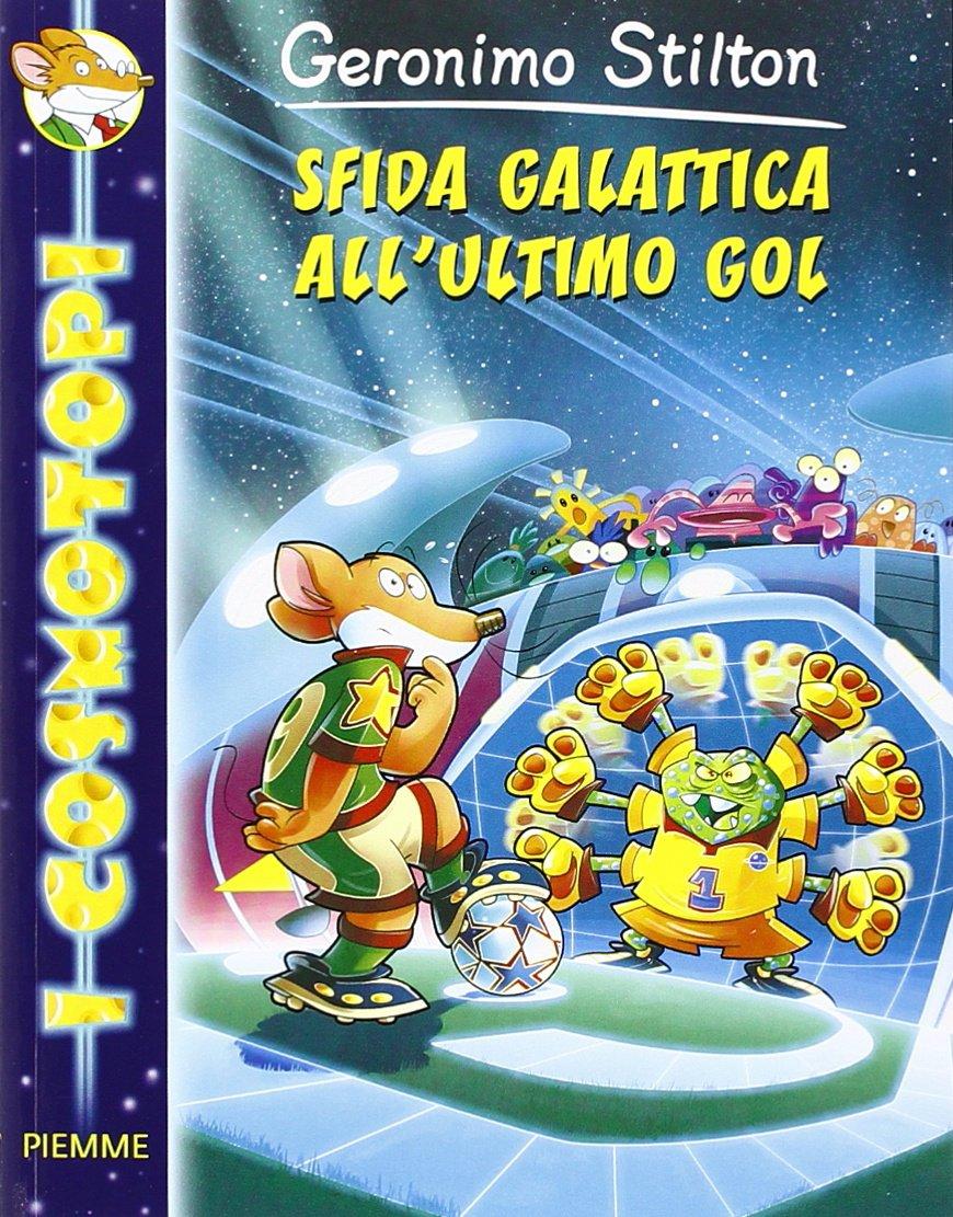 Sfida galattica allultimo gol (I Cosmotopi): Amazon.es ...