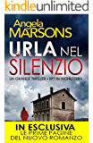 Urla nel silenzio (eNewton Narrativa) (Italian Edition)