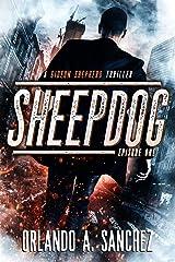 Sheepdog: A Gideon Shepherd Thriller-Episode One (Gideon Shepherd Thrillers Book 1) Kindle Edition
