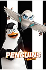 Penguins Of Madagascar: Screenplay Kindle Edition