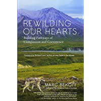 Rewilding Our Hearts: Building Pathways of Compassion and Coexistence