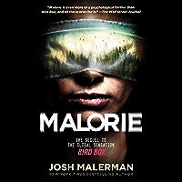 Malorie: A Bird Box Novel
