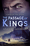 The Passage Of Kings: An Epic Fantasy Adventure (Book One Of Lords Of The Kings Series)