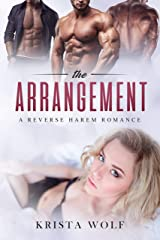The Arrangement - A Reverse Harem Romance Kindle Edition