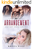 The Arrangement - A Reverse Harem Romance