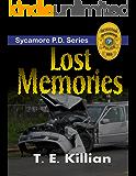 Lost Memories (Sycamore P.D. Series Book 1)