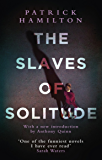 The Slaves of Solitude (English Edition)