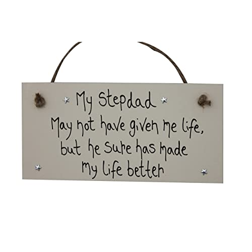 step dad gifts personalised wooden plaque sign my stepdad has made my life better