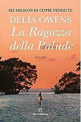 La ragazza della palude (Italian Edition) Kindle Edition
