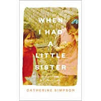 When I Had a Little Sister: The Story of a Farming Family Who Never Spoke