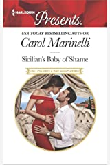 Sicilian's Baby of Shame (Billionaires & One-Night Heirs Book 3) Kindle Edition