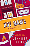 Hot Mama (The Bigtime series Book 2)