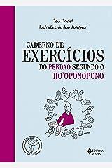 Caderno de exercícios do perdão segundo o Ho'oponopono Capa comum