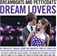 Dreamboats and Petticoats - Dream Lovers