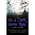 On A Dark, Stormy Night: A Collection of Short Stories