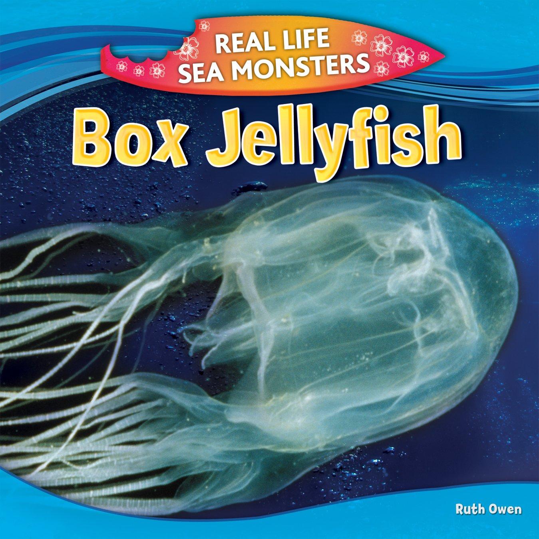 Download Box Jellyfish (Real Life Sea Monsters) ebook