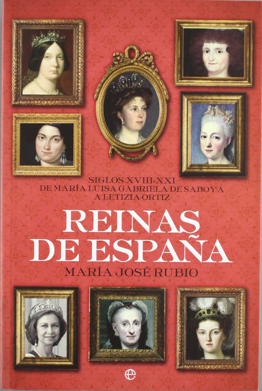 Reinas de España (Historia (la Esfera)): Amazon.es: Rubio, Maria Jose: Libros