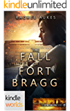 Extinction Cycle: The Fall of Fort Bragg (Kindle Worlds Novella)