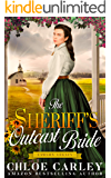The Sheriff's Outcast Bride: A Christian Historical Romance Book (Lawson Legacy)