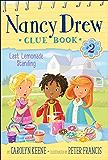 Last Lemonade Standing (Nancy Drew Clue Book Book 2)