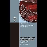 Do comensalismo à patogenicidade: Um estudo sobre estafilococos coagulase-negativa