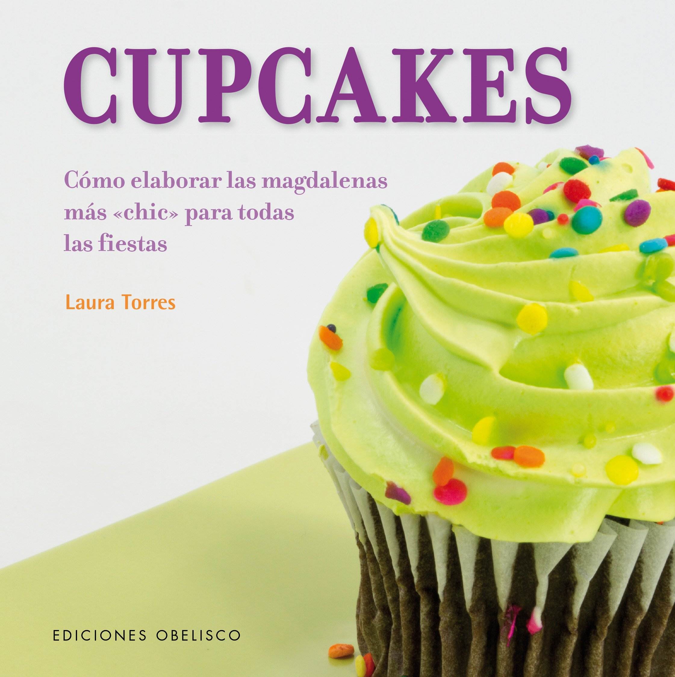 Cupcakes (Spanish Edition) (Spanish) Hardcover – February 28, 2017