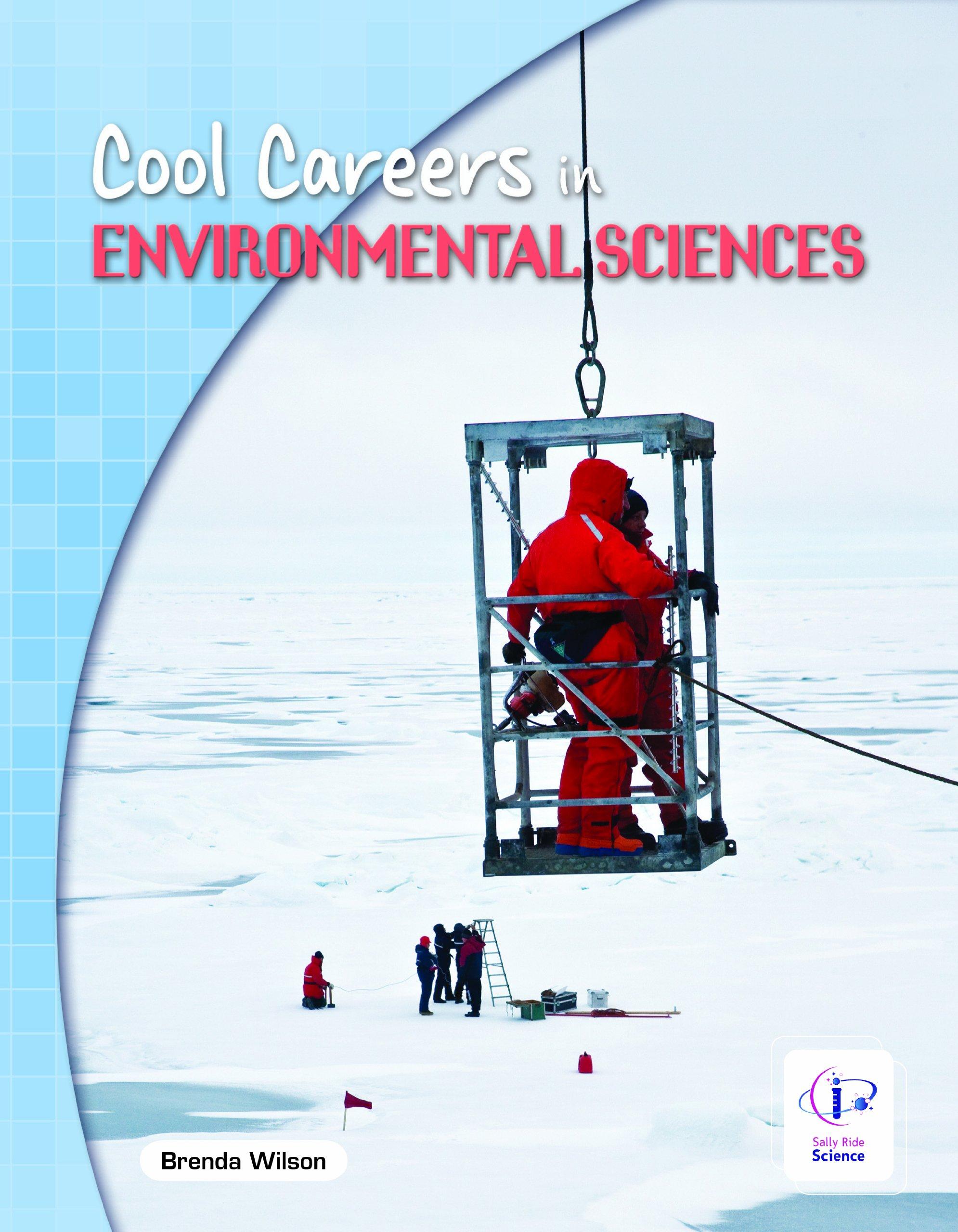 Cool Careers in Environmental Sciences PDF