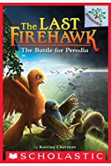 The Battle for Perodia: A Branches Book (The Last Firehawk #6) Kindle Edition