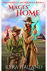 Mages' Home (Defenders of the Wildings Book 1) Kindle Edition
