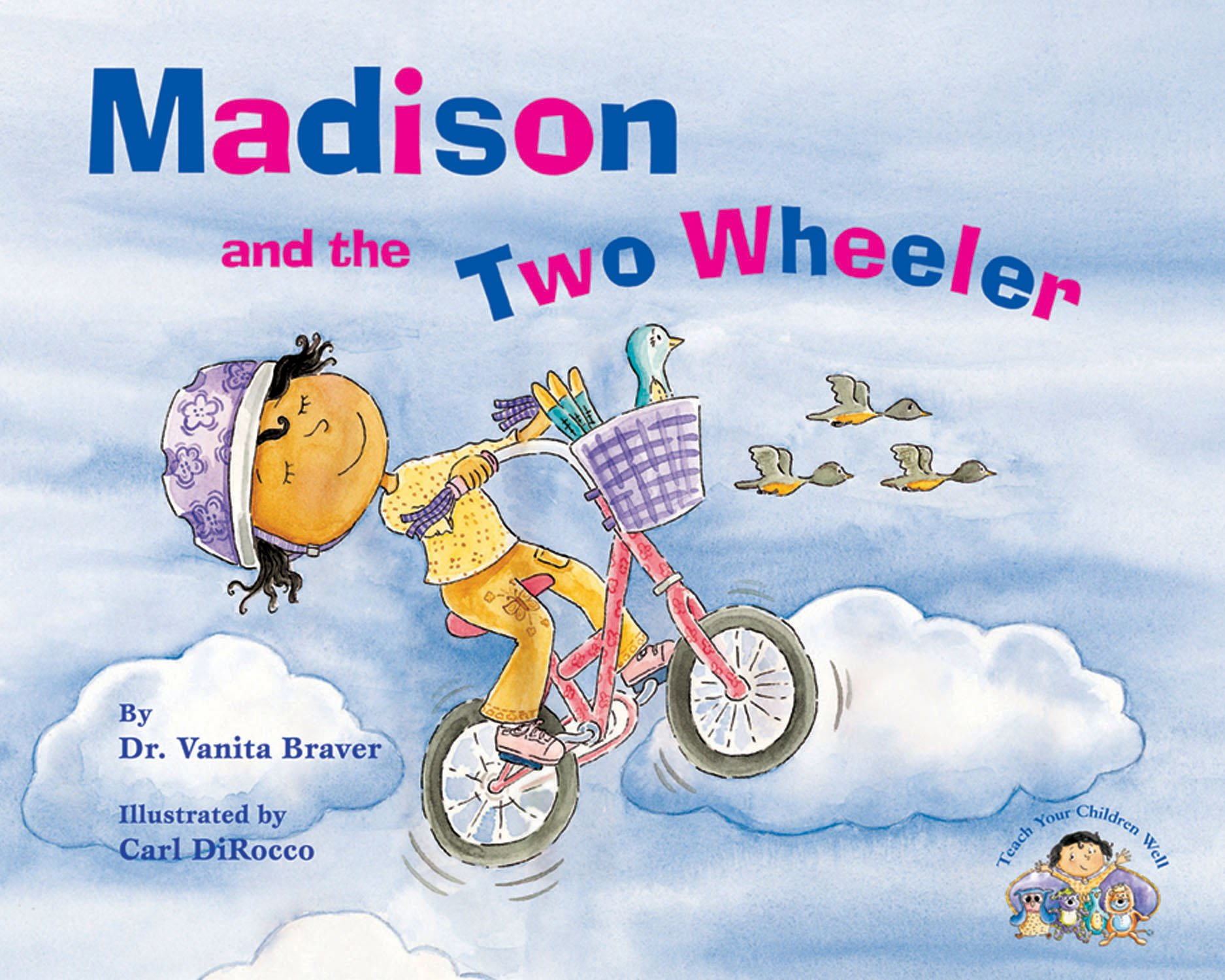 Madison and the Two Wheeler (Teach Your Children Well) pdf epub
